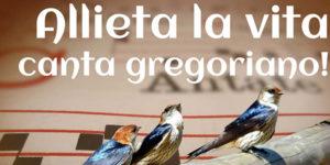 ALLIETA LA VITA, canta gregoriano!